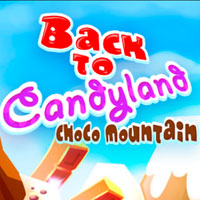 Back To Candyland: Choco Mauntain